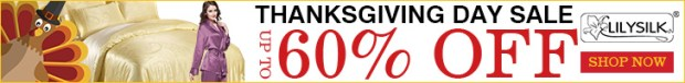 Need a holiday gift on your shopping list? Don't pass up this amazing Lilysilk Thanksgiving sale today! $10 OFF $200+ and more up to 60% off deals online, free shipping offer. Visit the store now