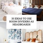 35 Ideas To Use Room Dividers As Headboards Shelterness