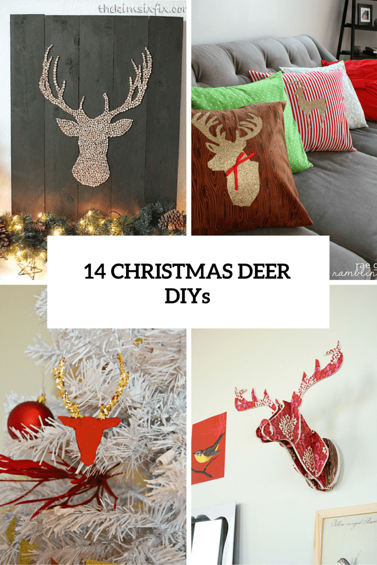 14 Fun DIY Deer Decorations For Christmas Dcor Shelterness