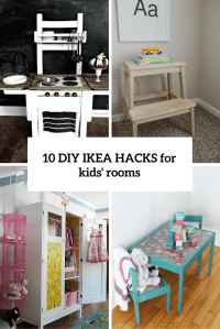 10 Awesome DIY IKEA Hacks For Any Kids Room - Shelterness