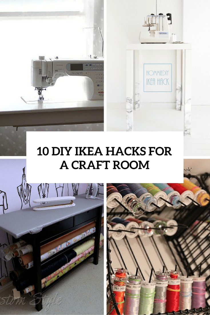 awesome diy ikea hacks for a craft room