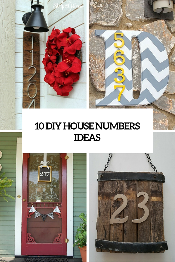 10 Creative And Eye Catching DIY House Number Ideas Shelterness