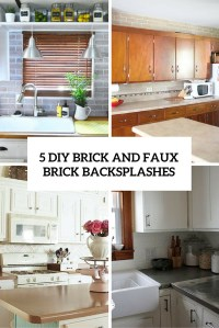 5 Chic DIY Brick And Faux Brick Kitchen Backsplashes
