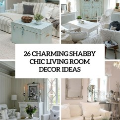 Shabby Chic Living Rooms Pictures Room Furniture Modern 26 Charming Decor Ideas Shelterness