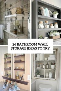 26 SImple Bathroom Wall Storage Ideas