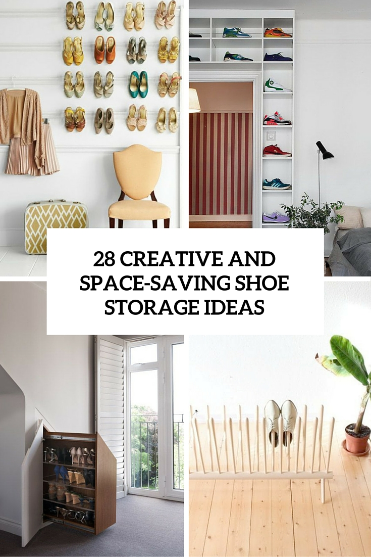 28 Creative Shoe Storage Ideas That Wont Take Much Space