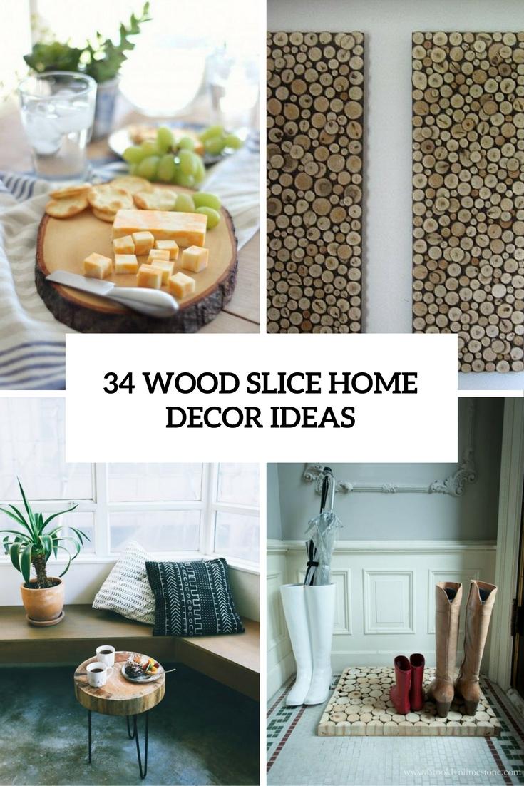 34 Wood Slice Home Dcor Ideas  Shelterness