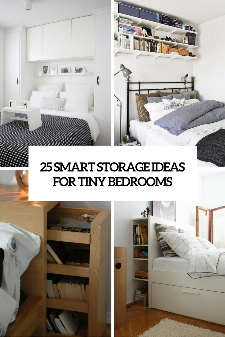 25 Smart Storage Ideas For Tiny Bedrooms