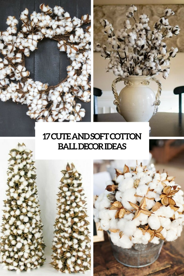 17 Cute And Soft Cotton Ball Dcor Ideas  Shelterness