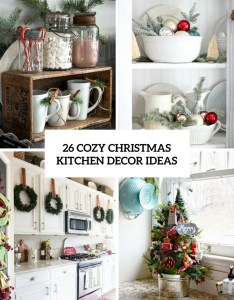 Cozy christmas kitchen decor ideas cover also shelterness rh
