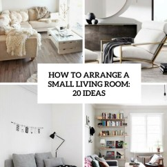 Cozy Living Room Color Palette Tall Lamp Tables For How To Arrange A Small Room: 20 Ideas - Shelterness