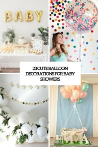 23 Cute Balloon Decorations For Baby Showers - Shelterness
