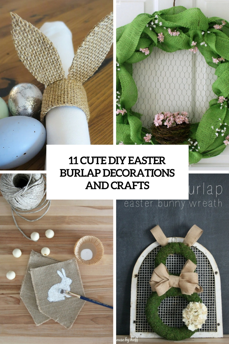 11 Cute DIY Easter Burlap Crafts And Decorations  Shelterness