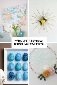 12 DIY Wall Art Ideas For Spring Home Dcor - Shelterness