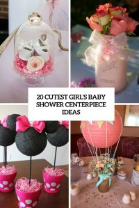 20 Cutest Girls Baby Shower Centerpiece Ideas