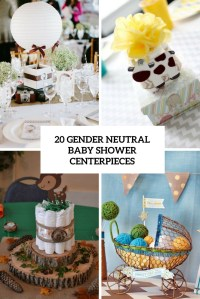 20 Gender Neutral Baby Shower Centerpieces - Shelterness