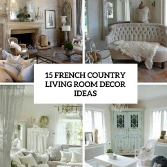 French Country Ideas For Living Rooms Rustic Room Design 15 Decor Shelterness Cover