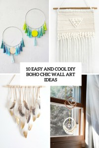 10 Easy And Cool DIY Boho Chic Wall Art Ideas - Shelterness
