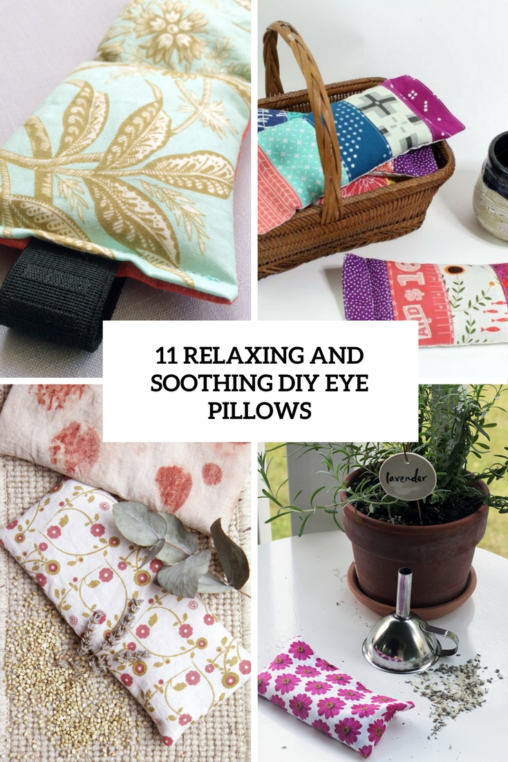 relaxing and soothing diy eye pillows
