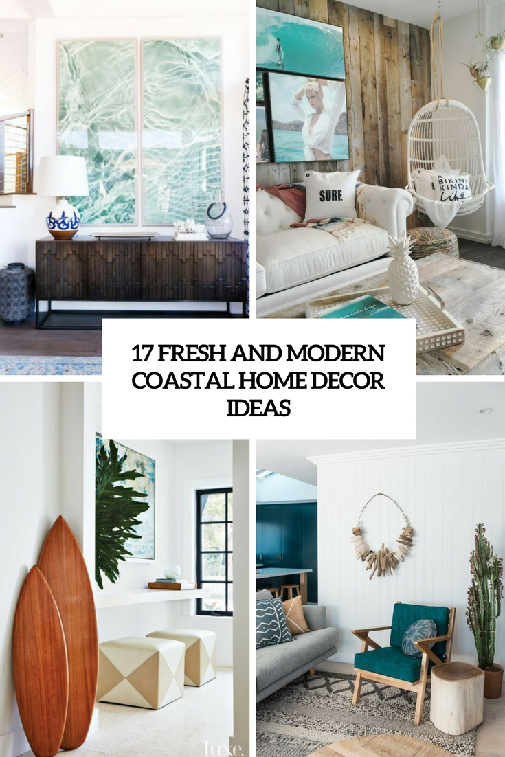 17 Fresh And Modern Coastal Home Dcor Ideas  Shelterness