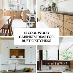 Rustic Kitchen Cabinet Ken Onion Knives 15 Cool Wood Cabinets Ideas For Kitchens Shelterness Cover