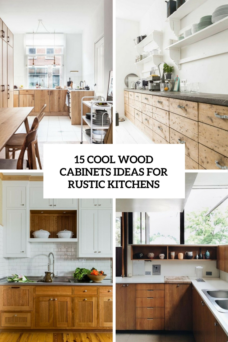 rustic kitchen cabinet canisters for counter 15 cool wood cabinets ideas kitchens shelterness cover