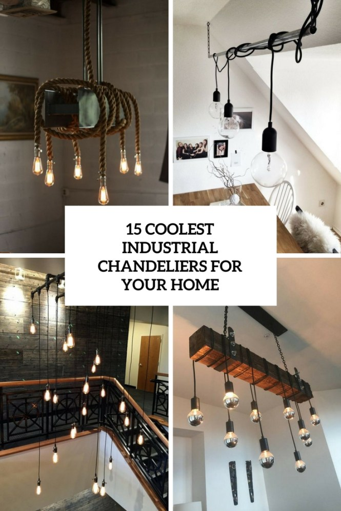 15 Coolest Chandeliers For Your Home