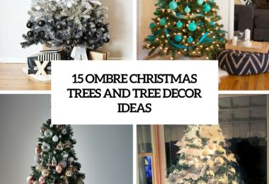 15 Ombre Christmas Trees And Tree Decor Ideas