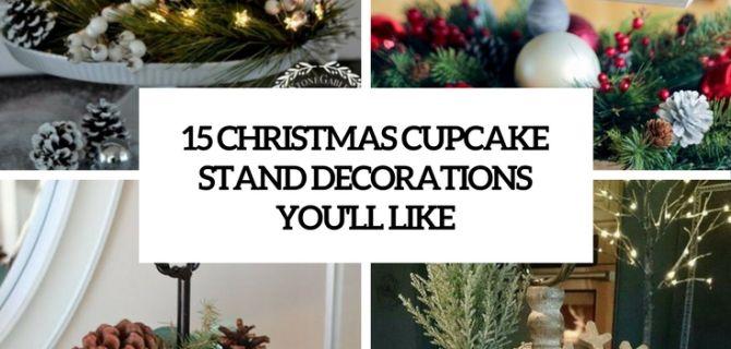 15 Christmas Cupcake Stand Decorations You'll Like