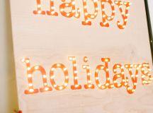 DIY Happy Holidays marquee sign (via idlehandsawake.com)