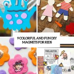 9 Colorful And Fun Diy Magnets For Kids Shelterness