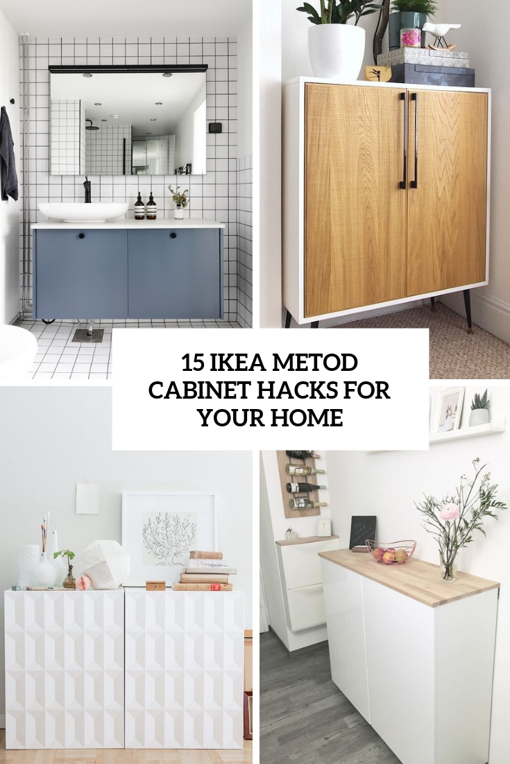 15 ikea metod cabinet hacks for your