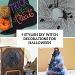 9 Stylish Diy Witch Decorations For Halloween Shelterness