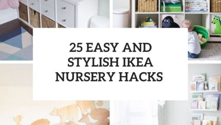 25 Easy And Stylish Ikea Nursery Hacks Shelterness