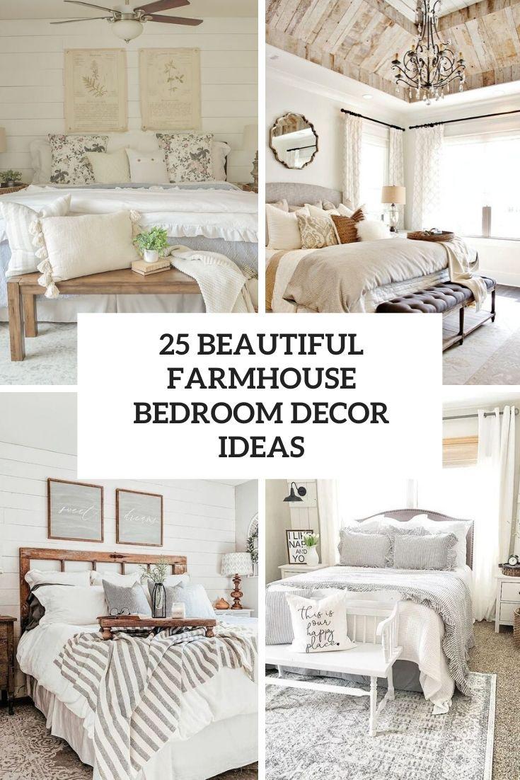 25 Beautiful Farmhouse Bedroom Decor Ideas Shelterness