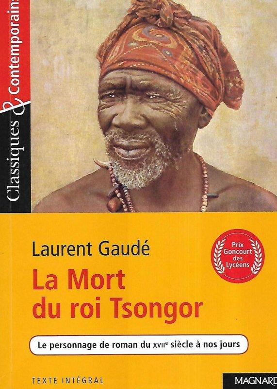 La Mort Du Roi Tsongor Film : tsongor, TSONGOR., ETUDE, D'UNE, OEUVRE, INTEGRALE., LAURENT, GAUDE., Cours, Français, Ligne, MIRGAIN)