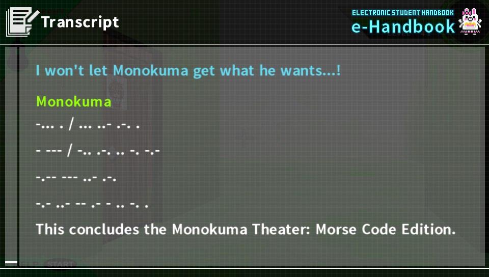 Danganronpa What Does Monokumas Morse Code Theatre