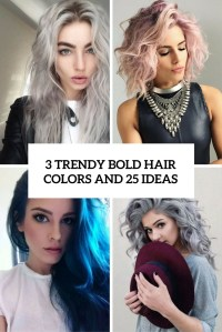3 Trendy Bold Hair Colors And 25 Ideas - Styleoholic