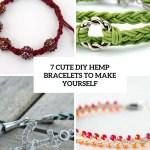 7 Cute Diy Hemp Bracelets To Make Yourself Styleoholic