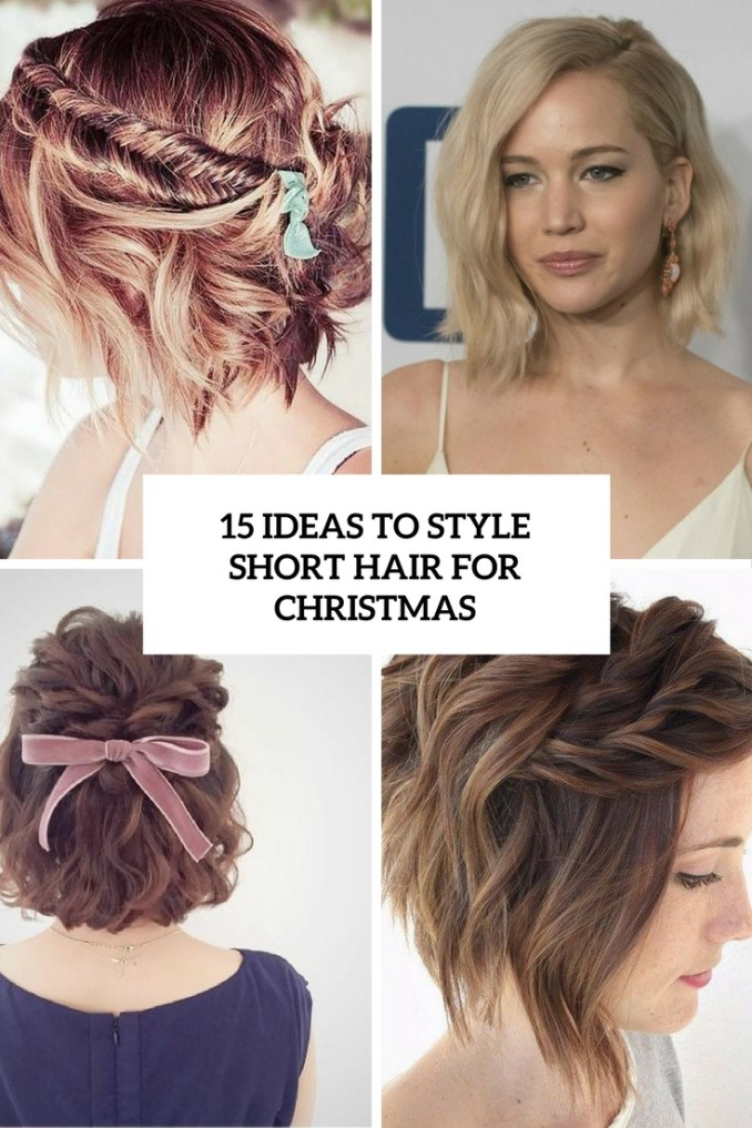 15 ideas to style short hair for christmas - styleoholic