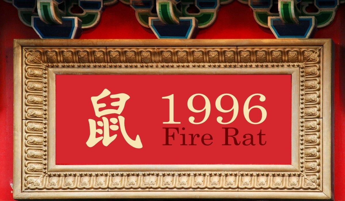 1996 Chinese Zodiac: Fire Rat Year
