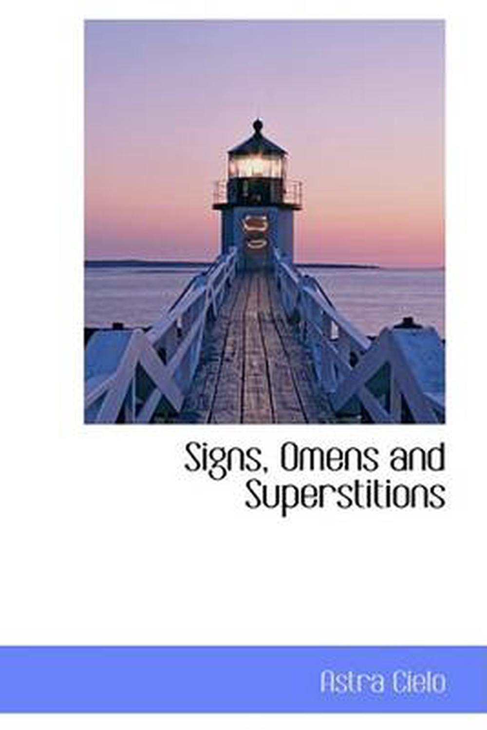 Signs Omens and Superstitions by Astra Cielo English Paperback Book Free Ship 9780559409967