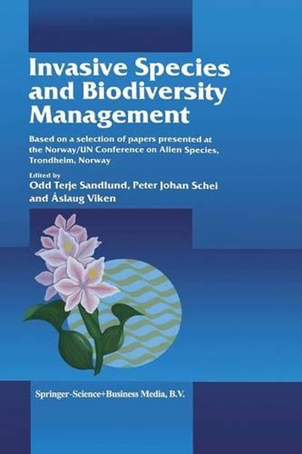Invasive Species and Biodiversity Management (English) Paperback Book Free Shipp 9780792368762   eBay
