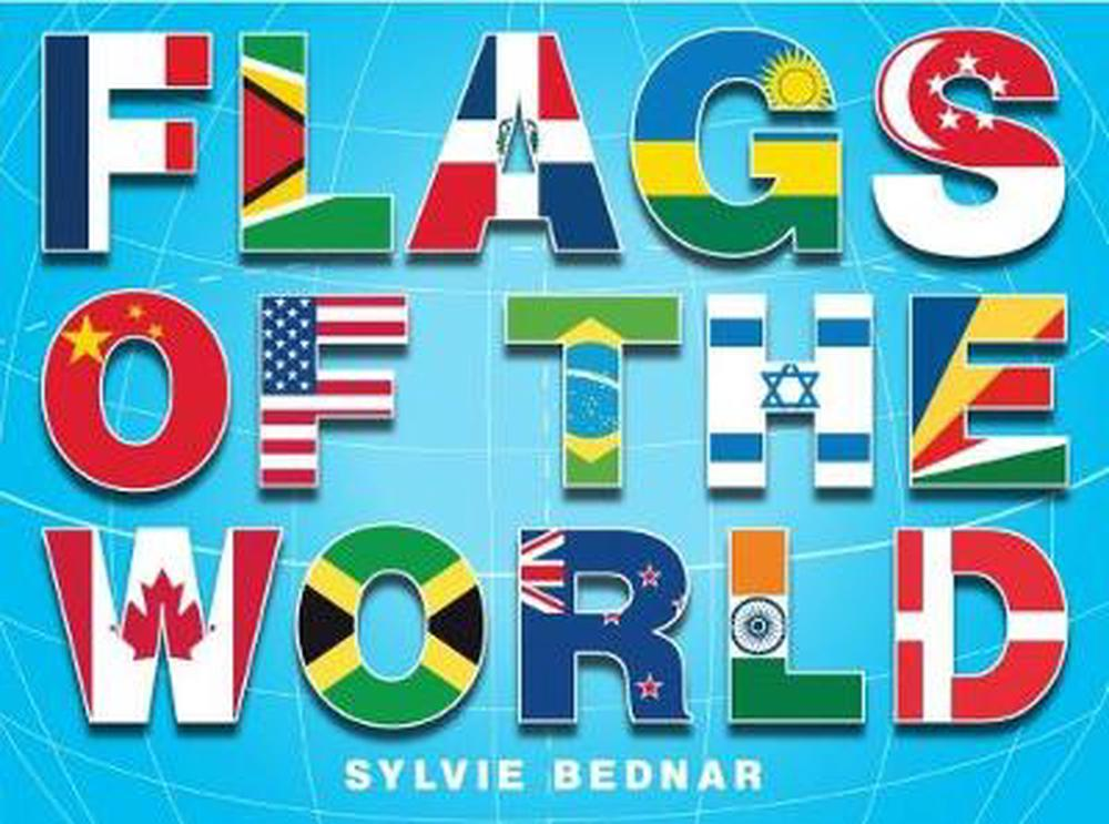 Flags of the World by Sylvie Bednar (English) Hardcover Book Free Shipping! 9780810980105 | eBay