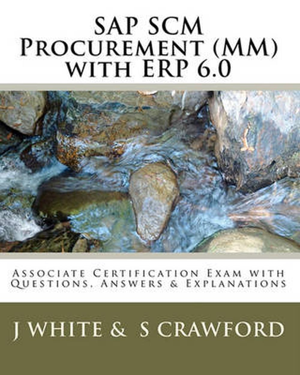 hight resolution of sap scm procurement mm with erp 6 0 associate certification exam with questions answers explanations