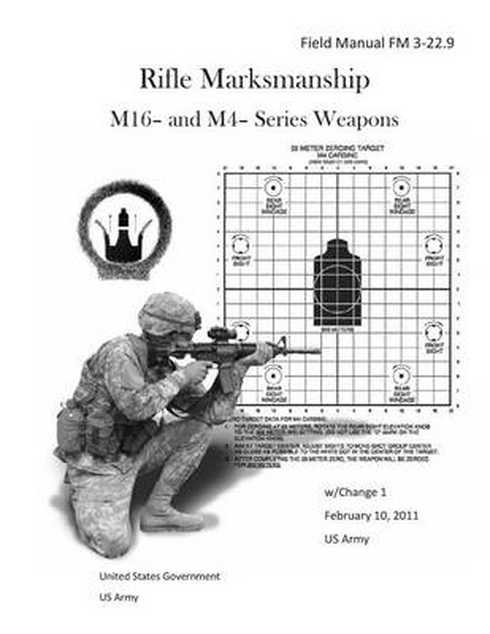 Field Manual FM 3-22.9 Rifle Marksmanship M16- And M4