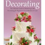 Details About Cake Decorating The Ultimate Guide To Mastering Cake Decorating For Beginners I