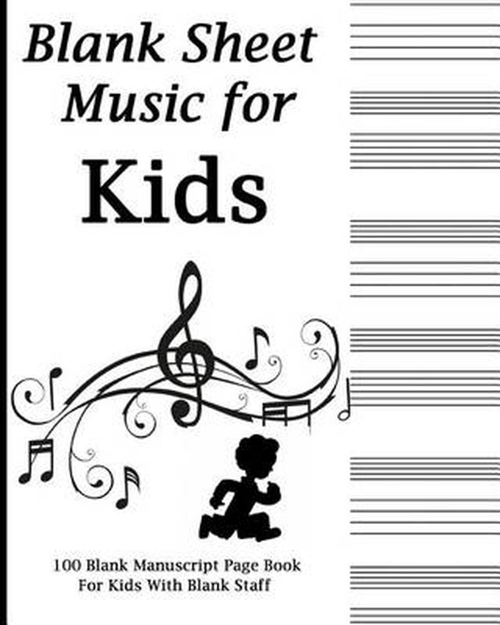 Blank Sheet Music for Kids: Black and White Music Notes