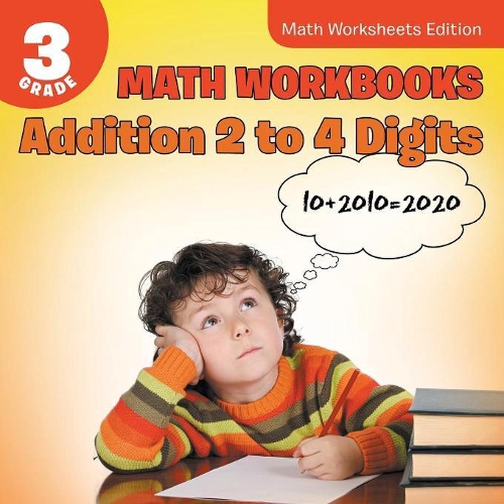 medium resolution of 3rd Grade Math Workbooks: Addition 2 to 4 Digits Math Worksheets Edition by  Baby 9781682809501   eBay