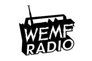 Tickets for WEMF Radio Presents: